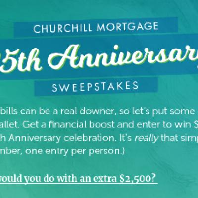 Churchill Mortgage: Win $2,500