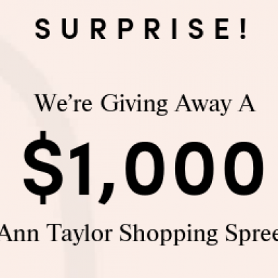 Win a $1,000 Ann Taylor Shopping Spree